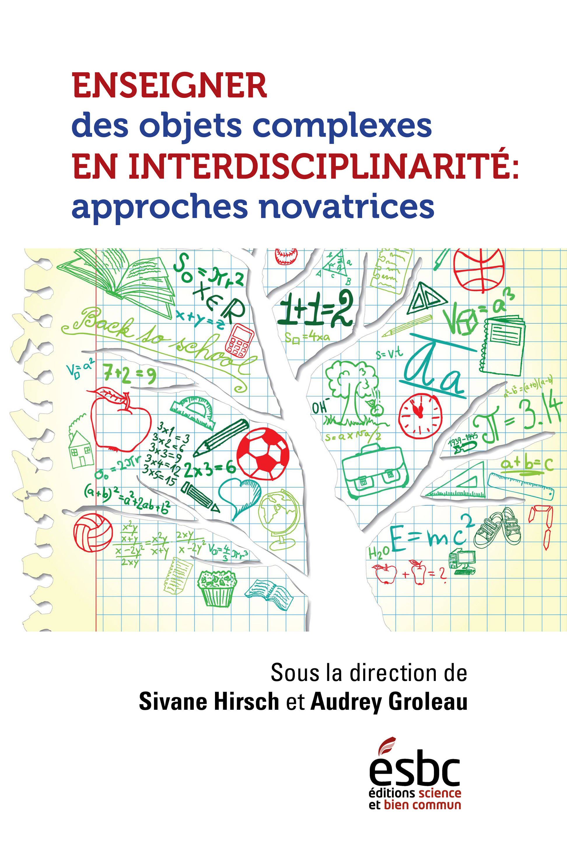 Enseigner des objets complexes en interdisciplinarité