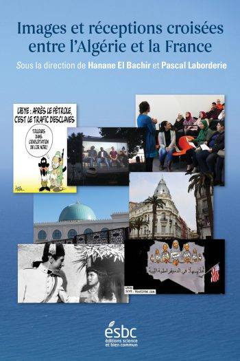 Page couverture de Images et réceptions croisées entre l'Algérie et la France